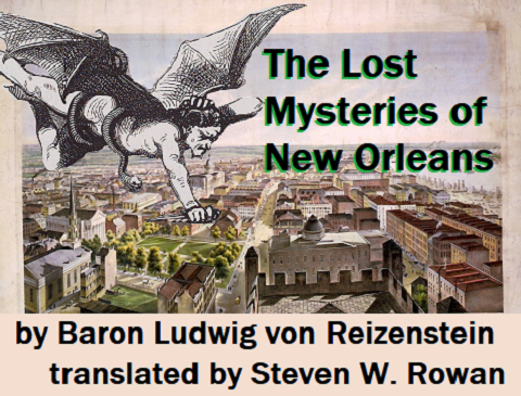 The Lost Mysteries of New Orleans - Translated by Steven W. Rowan from